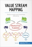 50MINUTES.COM - Value Stream Mapping - Reduce waste and maximise efficiency.