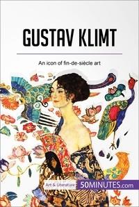 50MINUTES - Gustav Klimt - An icon of fin-de-siècle art.
