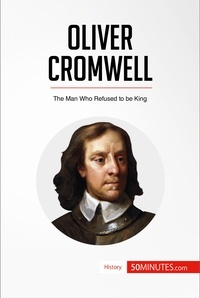 50MINUTES - Oliver Cromwell - The Man Who Refused to be King.