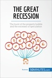 50MINUTES - The Great Recession - The burst of the property bubble and the excesses of speculation.