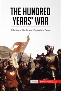 50MINUTES - The Hundred Years' War - A Century of War Between England and France.