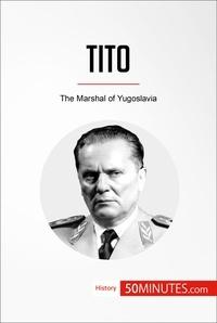 50MINUTES - Tito - The Marshal of Yugoslavia.