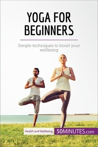50MINUTES - Yoga for Beginners - Simple techniques to boost your wellbeing.