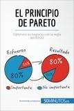 50MINUTOS.ES - El principio de Pareto - Optimice su negocio con la regla del 80/20.
