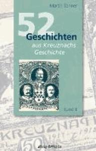 52 Geschichten aus Kreuznachs Geschichte - Band 8.