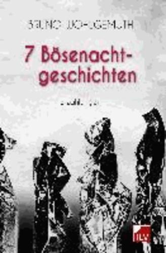 7 Bösenachtgeschichten - Erzählungen.