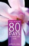 80 Days - Die Farbe der Liebe - Band 6.