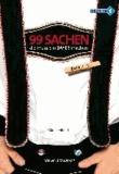 99 Sachen, die muss ein Bayer machen! 02.