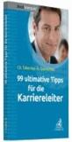 99 ultimative Tipps für die Karriereleiter.