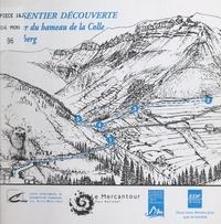 École du Ray Gorbella de Nice et Bruno Ricatto - Un sentier découverte autour du hameau de la Colle à Valberg.