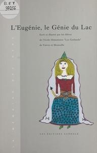 École élémentaire «Les Goéland - L'Eugénie, le génie du lac.