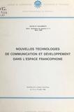École internationale de Bordea - Nouvelles technologies de communication et développement dans l'espace francophone.