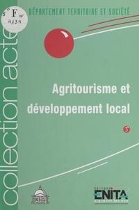 École nationale d'ingénieurs d et  Institut de recherche et d'étu - Agritourisme et Développement local : 7 juin 1995, Amphithéâtre Liard, La Sorbonne.