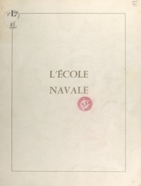 École navale et Groupe des éco - L'École navale.