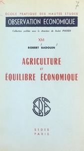 École Pratique des Hautes Étud et Robert Badouin - Agriculture et équilibre économique.