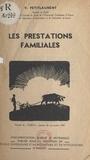École Supérieure d'Agriculture et V. Petitlaurent - Les prestations familiales.
