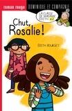 Édith Bourget et  Boum - Dans la classe de Mme Édith  : Chut, Rosalie !.