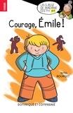 Édith Bourget et  Boum - Dans la classe de Mme Édith  : Courage, Émile !.