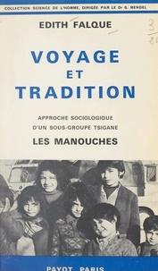 Édith Falque et G. Mendel - Voyage et tradition - Approche sociologique d'un sous-groupe tsigane : les Manouches.