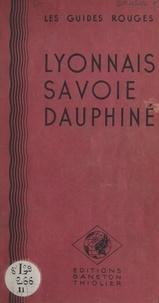 Éditions Baneton-Thiolier - Lyonnais, Savoie, Dauphiné.