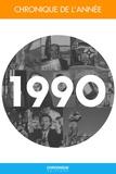 Éditions Chronique - Chronique de l'année 1990.
