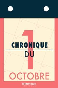Éditions Chronique - Chronique du 1er octobre.
