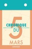 Éditions Chronique - Chronique du 5  mars.