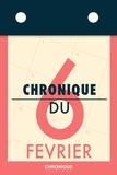 Éditions Chronique - Chronique du 6  février.