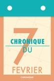 Éditions Chronique - Chronique du 7  février.