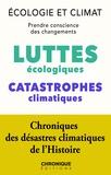 Éditions Chronique - Écologie et Climat : luttes écologiques et Catastrophes climatiques - Petites Chroniques, T27.