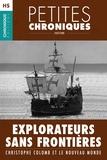Éditions Chronique - Hors-série #5 : Explorateurs sans frontières — Christophe Colomb et le Nouveau Monde - Hors Série - Petites Chroniques, T5.