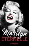 Éditions Chronique - Marilyn Monroe, éternelle - Petites Chroniques, T3.