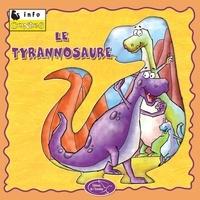Éditions de l'Envolée - Dinosaures  : Le tyrannosaure.