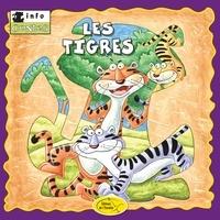 Éditions de l'Envolée - Animaux sauvages  : Les tigres.