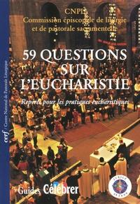 Éditions du Cerf - Cinquante-neuf questions sur l'eucharistie.