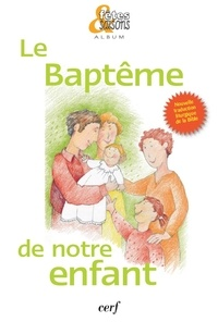 Éditions du Cerf - Le baptême de notre enfant - Pack de 10 exemplaires.