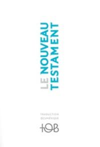 Éditions du Cerf - Le Nouveau Testament - Traduction oecuménique de la Bible.