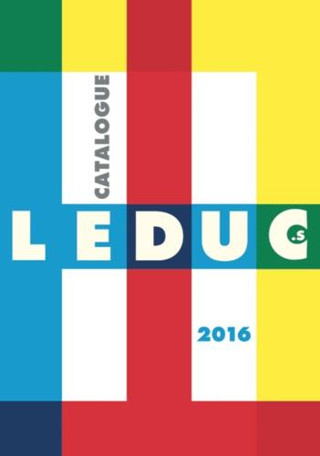 Éditions Leduc.S - Catalogue 2016.