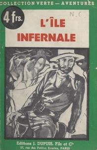 Édouard Aujay - L'île infernale.