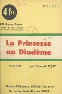 Édouard Aujay - La princesse au diadème.