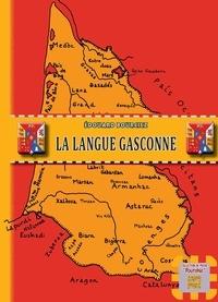 Édouard Bourciez - La langue Gasconne.