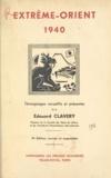 Édouard Clavery - Extrême-Orient, 1940.