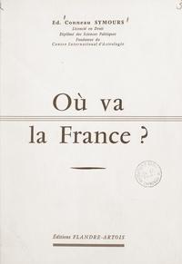 Édouard Conneau Symours et A. Volguine - Où va la France ?.