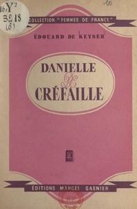 Édouard de Keyser - Danielle de Créfaille.
