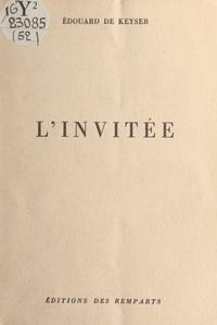 Édouard de Keyser - L'invitée.