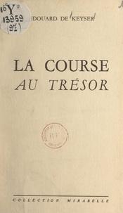 Édouard de Keyser - La course au trésor.