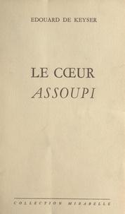 Édouard de Keyser - Le cœur assoupi.