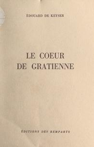 Édouard de Keyser - Le cœur de Gratienne.