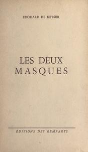 Édouard de Keyser - Les deux masques.