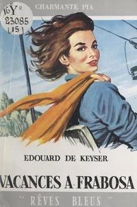 Édouard de Keyser - Vacances à Frabosa.